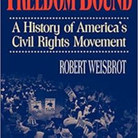 Freedom Bound: A History of America's Civil Right Movement
